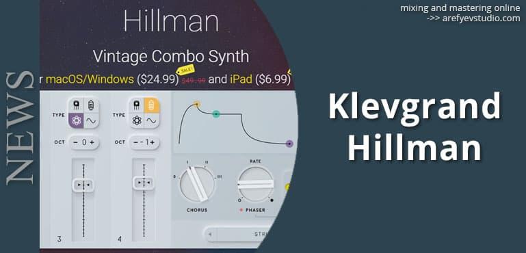 Klevgrand vypustili vintazhnyy sintezator Hillman